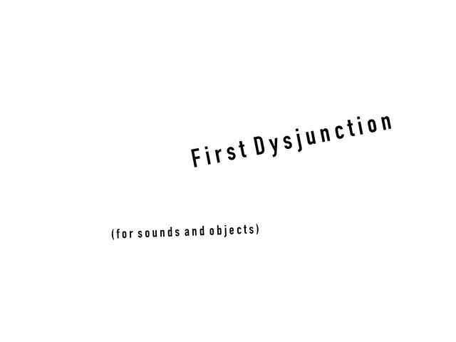 First Dysjunction