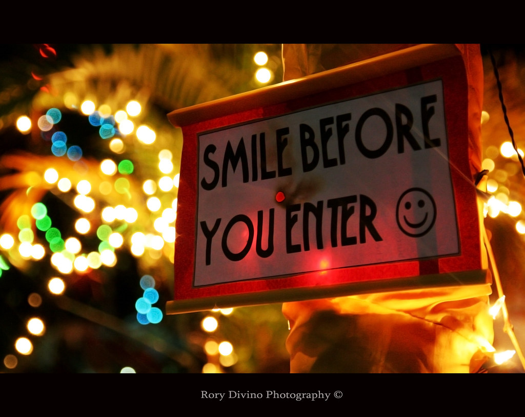smile before you enter don t forget to smile d advance me flickr