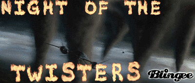 Night Of The twisters | This is,Night Of The Twisters ...