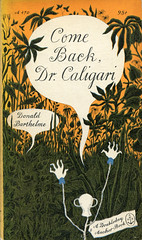 """Barthelme, Donald """"Come Back, Dr. Caligari"""""""