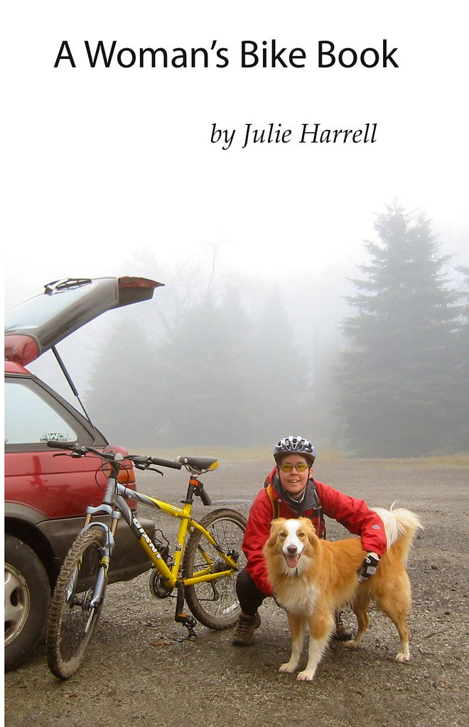 A Woman's Bike Book, Inspired to Ride , by Julie Harrell ...