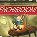 """The Enchirdion!"" Title Card"
