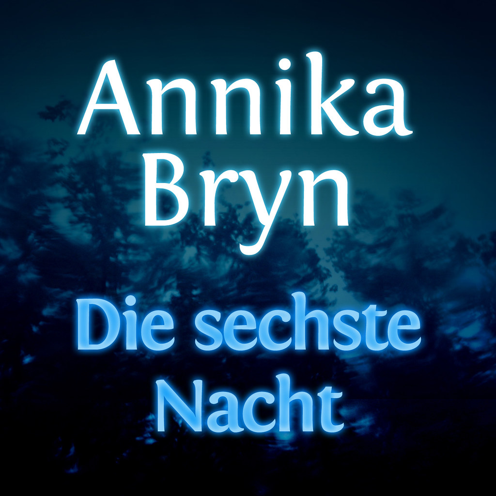 Annika Bryn - Die sechste Nacht - Hörbuch | Das Cover zum Hö ... Audible Com