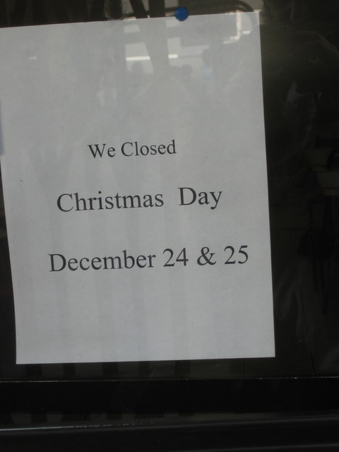 """""""We Closed Christmas Day December 24 & 25""""   This was taken …   Flickr"""