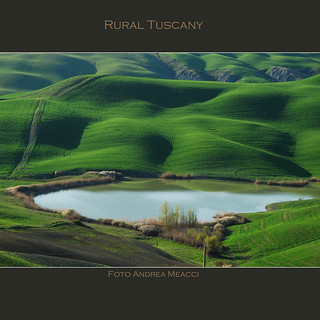 RURAL TUSCANY | by Andrea Meacci