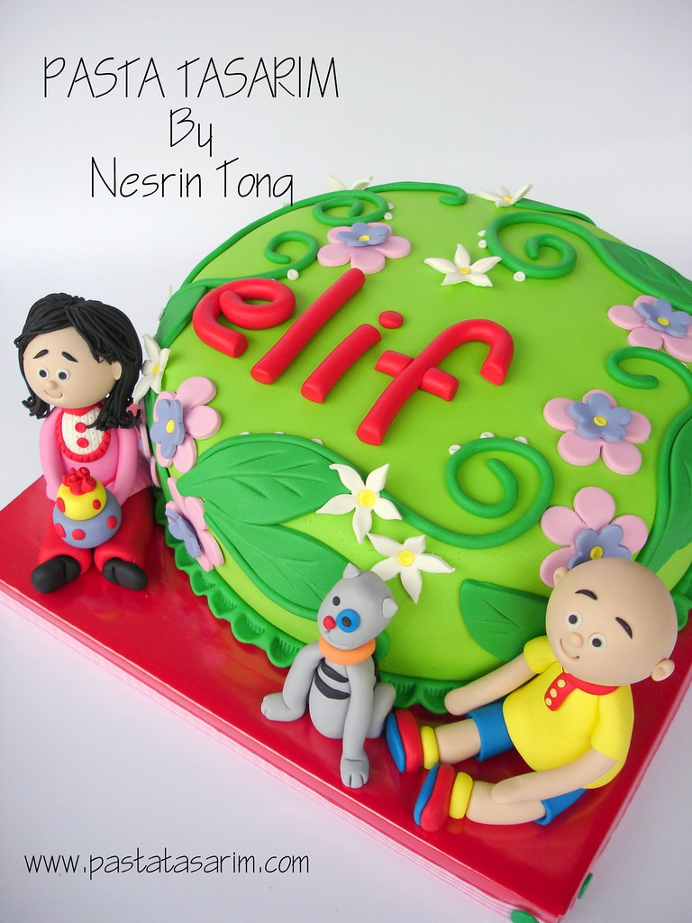 ELIF AND CAILLOU CAKE CAKE BY NESRN TONG Flickr
