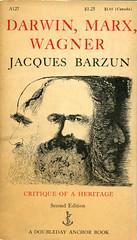 """Barzun, Jacques """"Darwin, Marx, Wagner"""""""