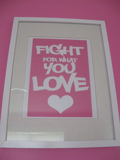 Fight for what you LOVE - May 2010 | by Jessie {Creating Happy}