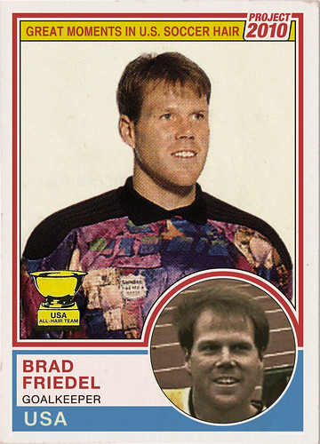 Great Moment's in US Soccer Hair #4: Brad Friedel | by project-2010
