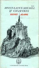 """Adams, Henry """"Mont-Saint-Michel & Chartres"""""""