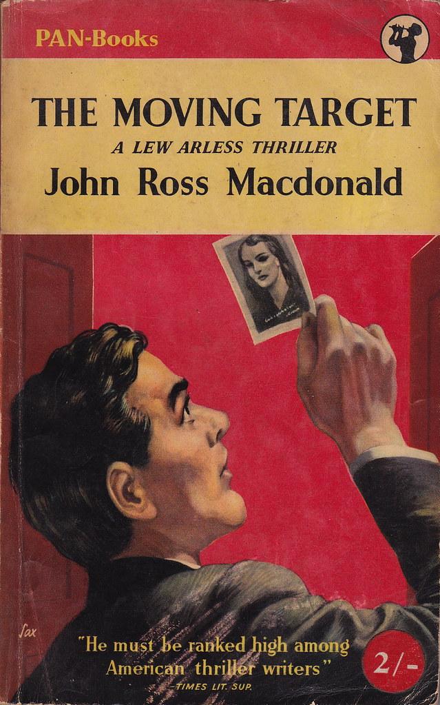 The Moving Target by John Ross MacDonald   UK Edition. Pan ...
