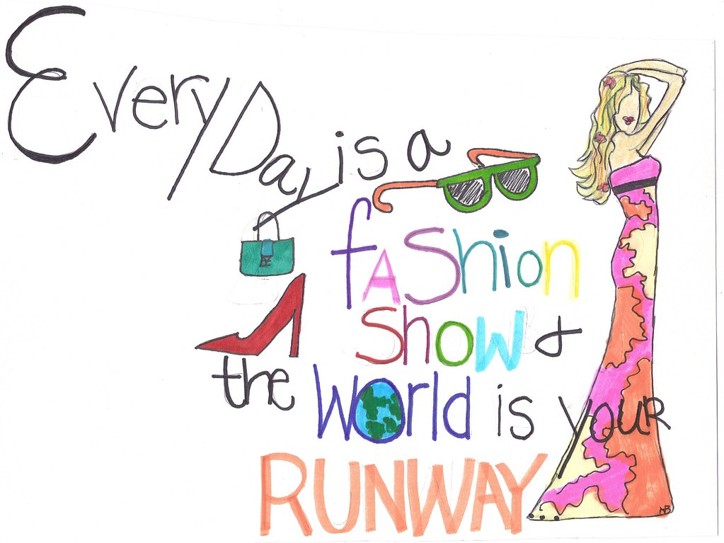 Fashion Show Drawings Everyday is a Fashion Show