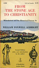 """Albright, William Foxwell """"From The Stone Age to Christianity"""""""