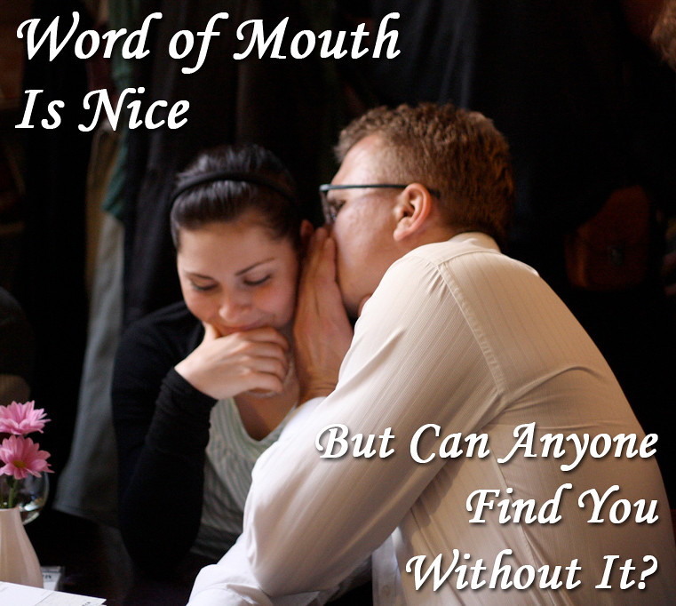Can Anyone Find You Without Word of Mouth? - It