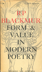 """Blackmur, RP """"Form and Value in Modern Poetry"""""""