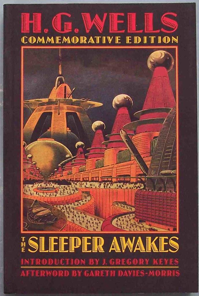 Sleeper Awakes Wells H G The Sleeper Awakes Bison