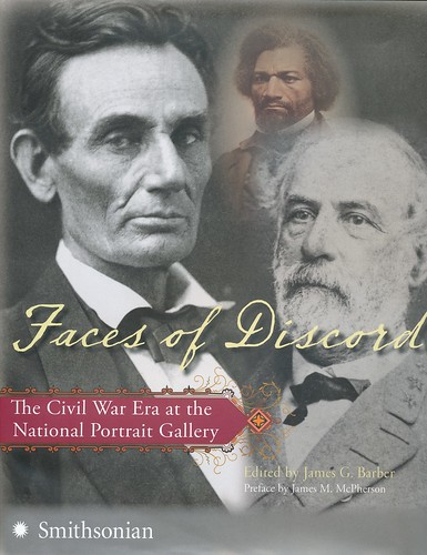 Faces of Discord The Civil War Era at the National Portrait Gallery | by Smithsonian Libraries