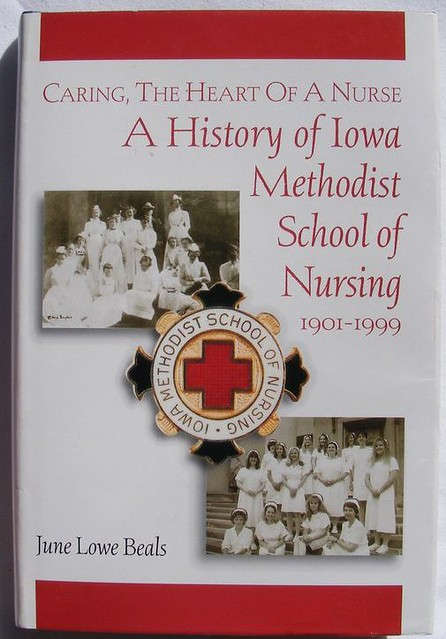 History of Iowa Methodist School of Nursing 1901-1999 | Flickr