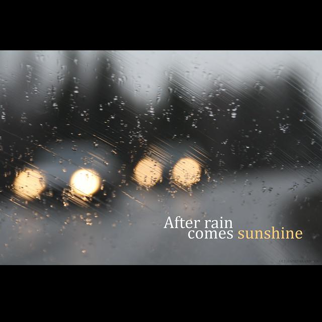 after rain comes sunshine flickr photo sharing. Black Bedroom Furniture Sets. Home Design Ideas