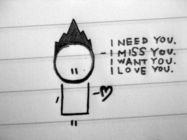 I miss you i need you i want you