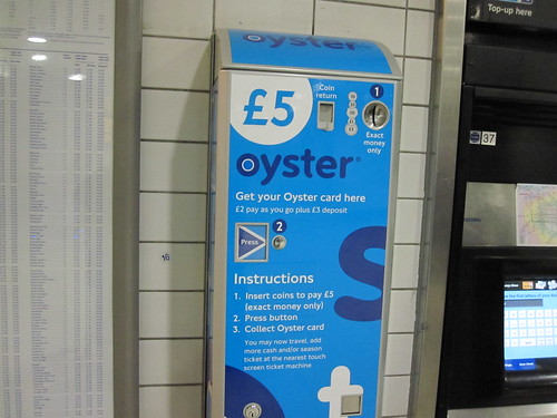 Oyster Card Vending Machine Oyster Card は日本で言うところの Suica