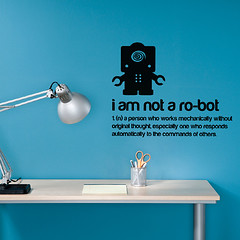 'I am not a robot' Wall Sticker Quote by Spin Collective | by Spin Collective