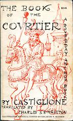 """Castiglione, Baldassare """"The Book of the Courtier"""""""