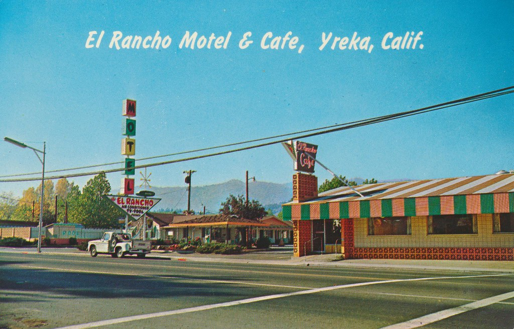 El Rancho Motel & Cafe - Yreka, California