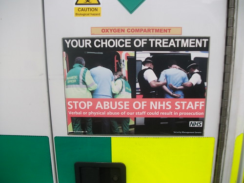 Your Choice of treatment NHS stop abuse of NHS staff poster on RX56DNF | by Trojan631