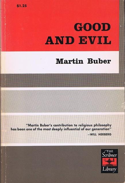 Good and Evil, Buber, Martin