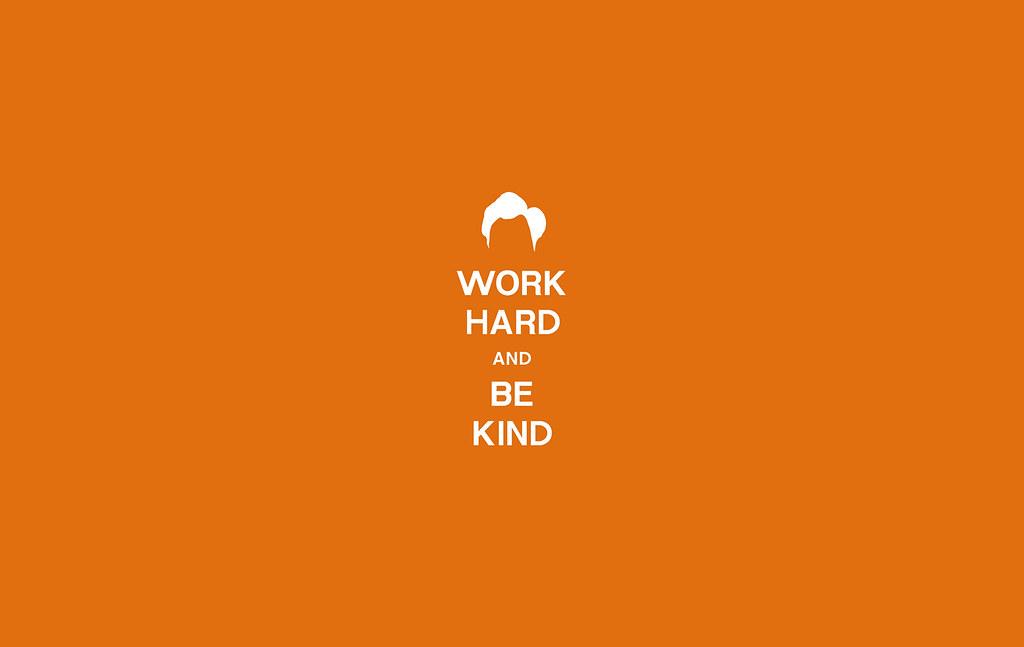 Work hard and be kind wallpaper clay larsen flickr work hard and be kind wallpaper by clay larsen altavistaventures Gallery