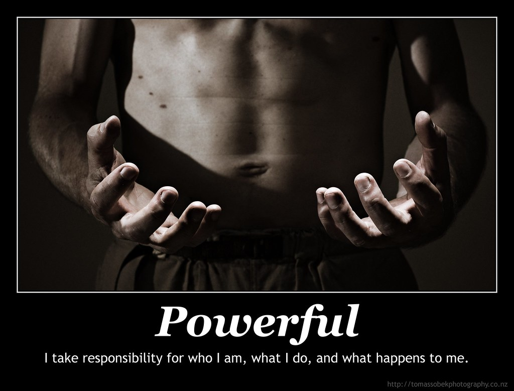 Powerful I Take Responsibility For Who I Am What I Do A