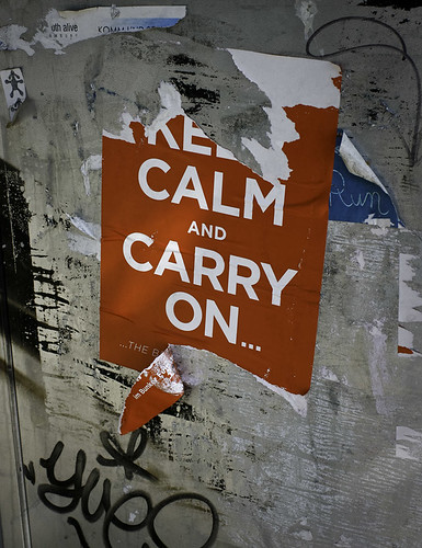 Keep calm and carry on | by Ms L