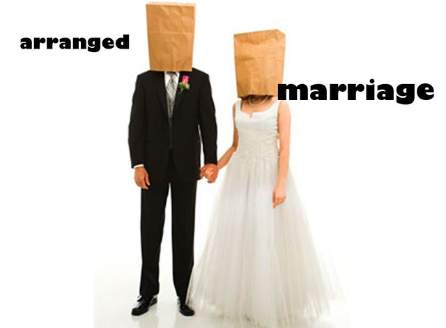 The problem with arranged marriage