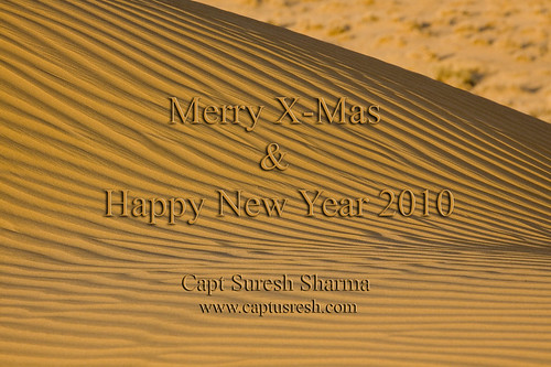 Wishing you all Merry X-Mas and Happy New Year 2010. | by Captain Suresh Sharma
