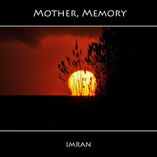 23 Years And A Million Tears Ago. Mother's Memory 2/2 - IMRAN™   _____(Kindly Read) — 26,000+ Views! 300+ Comments 77+ Favorites. Thank You | by ImranAnwar