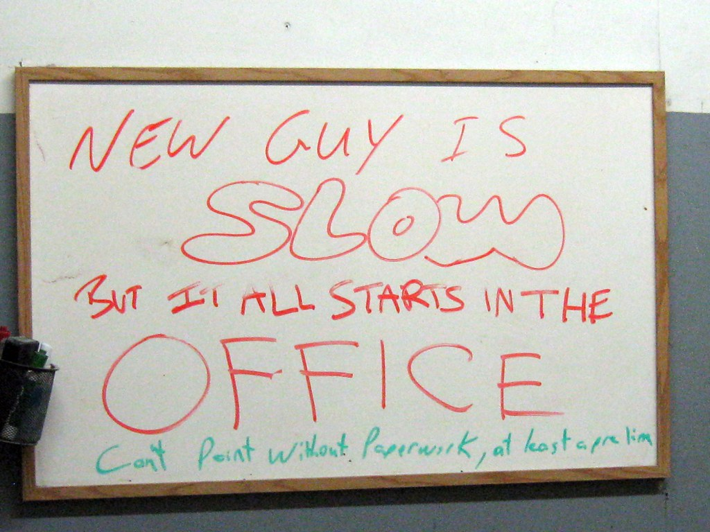 Passive-Aggressive Whiteboard   Seen at the body shop  Is th
