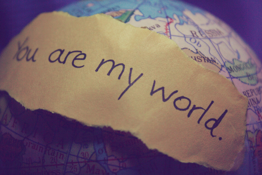 You Are My World Very Cliche But Ive Always Wanted To D Flickr