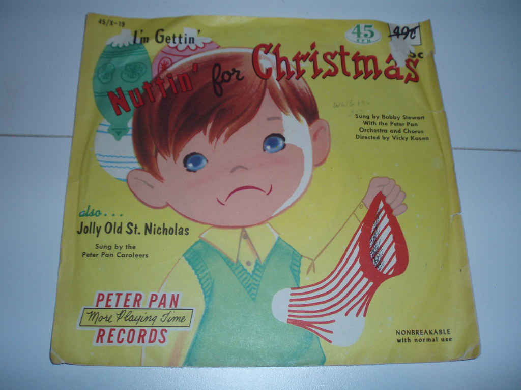 I\'M GETTIN\' NUTTIN\' FOR CHRISTMAS PETER PAN RECORDS 1956 | Flickr