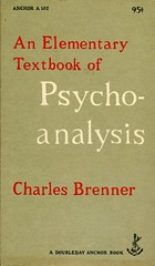"""Brenner, Charles """"An Elementary Textbook of Psychoanalysis"""""""