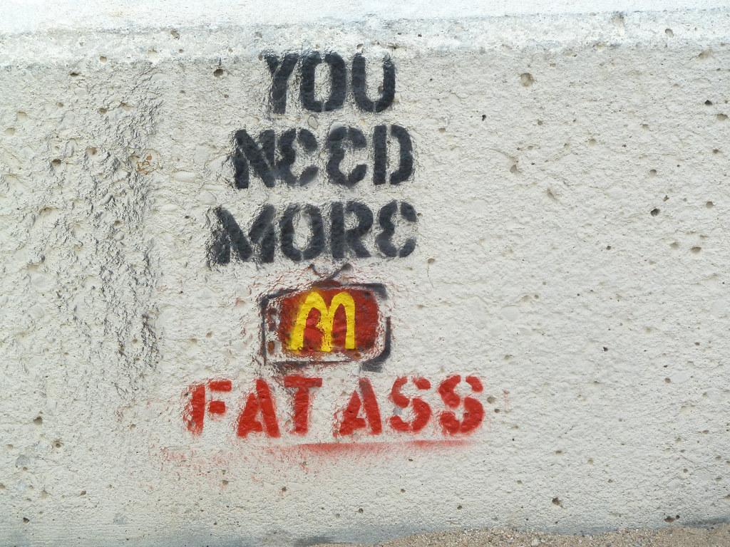 Mcdonalds fat ass it south
