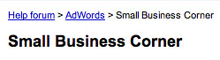 AdWords Small Business Corner | by rustybrick