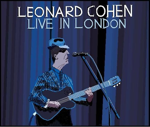 Leonard Cohen: Live in London - Alex Grantham, Astony Unde ...