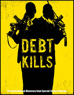 IMF - Debt kills | by Teacher Dude's BBQ