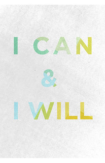 I can & I will | by designedbyable
