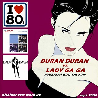 lady_ga_ga_vs_duran_duran | by djspideruk