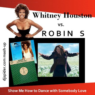 Robin S vs. Whitney Houston v2 | by djspideruk