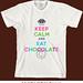 Keep Calm and Eat Chocolate t shirt