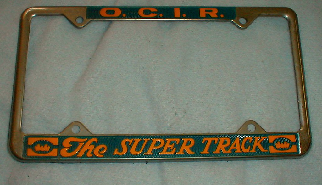 ORANGE COUNTY INTERNATIONAL RACEWAY LICENSE PLATE FRAME | Flickr