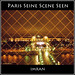 Parisienne Seine Scene Sin Seen In Paris - IMRAN™  _____MUST READ, Rush To France And Feel The Passion & Magic Yourself — 4000+ Views!